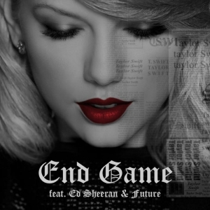 Taylor Swift - End Game ft. Ed Sheeran & Future